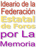 Ideario de la Federación Estatal de Foros por la Memoria