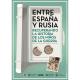 """Exposición """"Entre España y Rusia"""""""