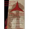 Homenaje a las Brigadas Internacionales. Defensa de Madrid. 76 Aniversario