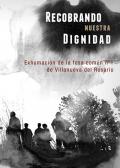 """Libro: """"Recobrando nuestra dignidad. Exhumación de la fosa común nº1 de Villanueva del Rosario"""""""
