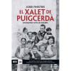 """""""El xalet de Puigcerdà. Solidaritat sota les bombes"""""""