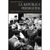 """Presentación de """"La República perseguida. Exilio y represión en la Francia de Franco, 1937-1951"""", de Jordi Guixé Coromines"""