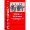 """""""Campos africanos. El exilio republicano en el norte de África"""""""