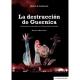 Reseña: «La destrucción de Guernica. Periodismo, diplomacia, propaganda e historia»