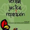 """""""Verdad, justicia y reparación. Actas de I Congreso de Víctimas del Franquismo"""""""