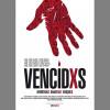 """Después de cuatro años, estrenamos """"VencidXs"""""""