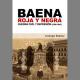 Baena roja y negra. Guerra civil y represión (1936-1943)