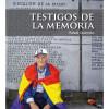 """""""Testigos de la Memoria"""""""