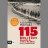 """""""115 Dies a l'Ebre. El sacrifici d'una lleva"""""""