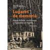 """""""Lugares de Memoria. Golpe militar, represión y resistencia en Sevilla. Itinerarios"""""""