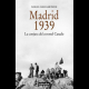 """""""Madrid 1939. La conjura del coronel Casado"""""""