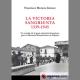 La victoria sangrienta, 1939-1945: un estudio de la gran represión franquista, para el Memorial Democrático de España