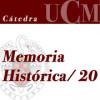 Memorias sin sombra. Políticas públicas de Memoria Histórica. Dimensión española e internacional