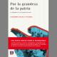 """Publicación de la obra """"Por la grandeza de la patria. La biopolítica en la España de Franco"""""""