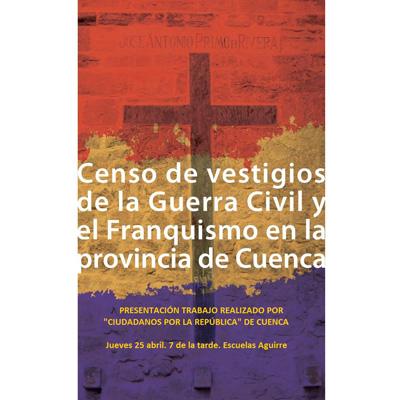octavilla CxR Cuenca presentacion censo vestigios franquistas