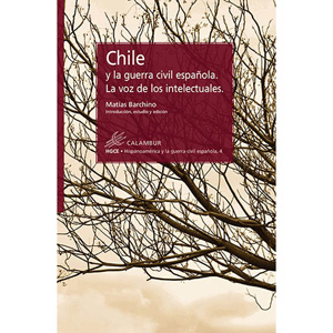chile-y-la-guerra-civil-espanola-la-voz-de-los-in-9788483592472