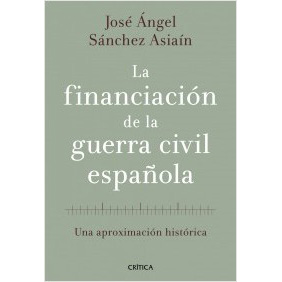 la-financiacion-de-la-guerra-civil-espanola_9788498920468