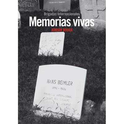 memorias-vivas-brigadas-internacionales-9788494127014