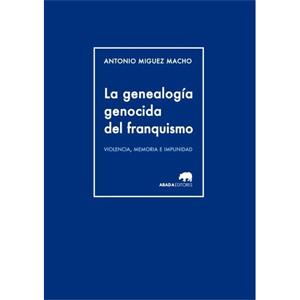5335c0c5d179c-bth_la_genealogia_genocida_del_franquismo.