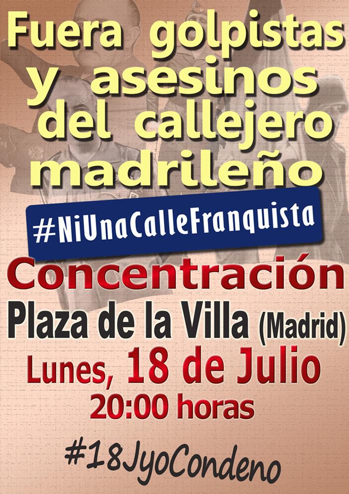 #18JyoCondeno. Fuera golpistas y asesinos del callejero madrileño Foro por la Memoria de la Comunidad de Madrid